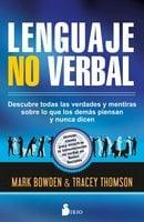 Lenguaje no verbal - Mark Bowden, Tracey Thomson