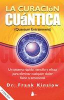 La curación cuántica - Frank Kinslow