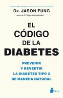 El código de la diabetes - Jason Fung