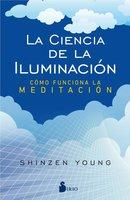 La ciencia de la iluminación - Shinzen Young