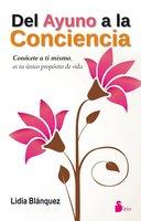 Del ayuno a la conciencia - Lidia Blánquez