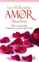 Diez secretos del amor abundante - Adam J. Jackson