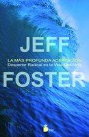 La más profunda aceptación - Jeff Foster