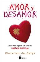 Amor y desamor - Christian de Selys