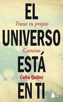 El universo está en ti - Celia Quilez