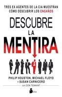 Descubre la mentira - Philip Houston