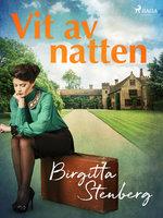 Vit av natten - Birgitta Stenberg