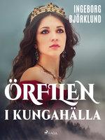 Örfilen i Kungahälla - Ingeborg Björklund