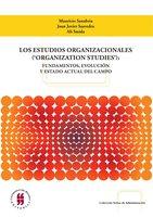 Los estudios organizacionales ('organization studies') - Mauricio Sanabria, Juan Javier Saavedra, Ali Smida