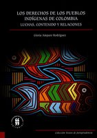 Los derechos de los pueblos indígenas - Gloria Amparo Rodríguez