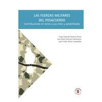 Las fuerzas militares del posacuerdo - Hugo Eduardo Ramírez Arcos, Juan David Guevara Salamanca, Juan Felipe Riaño Landazábal