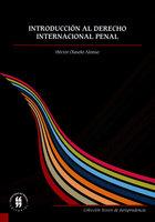 Introducción al derecho internacional penal - Héctor Olasolo Alonso