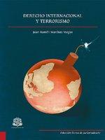 Derecho internacional y terrorismo - Juan Ramón Martínez Vargas