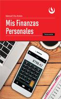 Mis finanzas personales - Manuel Chu Rubio