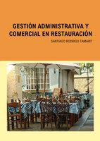 Gestión Administrativa y Comercial en Restauración - Santiago Rodrigo Tamarit