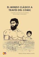 El mundo clásico a través del cómic - Mónica Durán Mañas