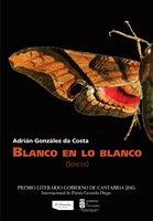 Blanco en lo blanco - Adrián González da Costa