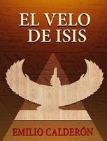 El Velo de Isis - Emilio Calderón
