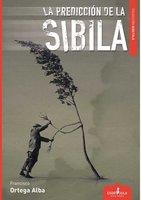 La predicción de la Sibila - Francisco Ortega Alba