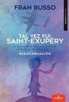 Tal vez fue Saint Exupéry - Fran Russo