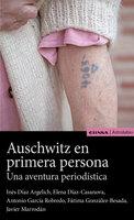 Auschwitz en primera persona - Javier Marrodán