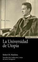 La universidad de Utopía - Robert M. Hutchins