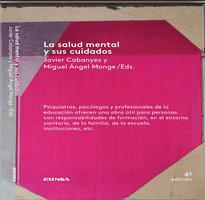La salud mental y sus cuidados - Javier Cabanyes Truffino,Miguel Ángel Monge Sánchez