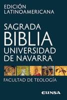 Sagrada Biblia - Edición latinoamericana - Universidad de Navarra