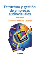 Estructura y gestión de empresas audiovisuales - Mercedes Medina Laverón