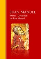 Obras ─ Colección de Juan Manuel: El Conde Lucanor - Juan Manuel