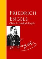 Obras de Friedrich Engels - Friedrich Engels