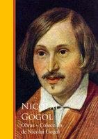 Obras - Coleccion de Nicolai Gogol - Nicolai Gogol