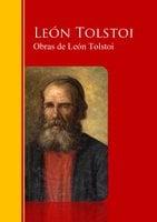 Obras Completas - Coleccion de León Tolstoi - León Tolstoi,Lev Nikoláievich Tolstói,Lev Nikolaevič Tolstoj