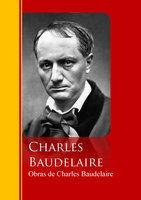 Obras de Charles Baudelaire - Charles Baudelaire