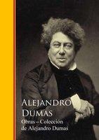 Obras Completas - Colección de Alejandro Dumas - Alexandre Dumas, Alejandro Dumas