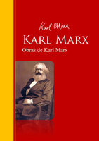 Obras de Karl Marx - Karl Marx