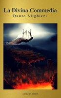 La Divina Commedia (Navigazione migliore, TOC attivo) (Classici dalla A alla Z) - Dante Alighieri, A to Z Classics