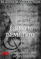 Pirro E Demetrio - Alessandro Scarlatti, Adriano Morselli