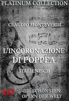 L'Incoronazione di Poppea - Claudio Monteverdi, Giovanni Francesco Busenello