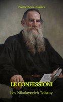 Le confessioni (Indice attivo) - Prometheus Classics, Lev Nikolayevich Tolstoy