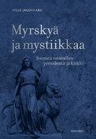 Myrskyä ja mystiikkaa - Ville Jalovaara