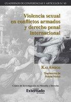 Violencia sexual en conflictos armados y derecho penal internacional - Ambos Kai