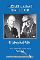 El debate de Hart-Fuller - Herbert L. A. Hart, Lon L. Fuller