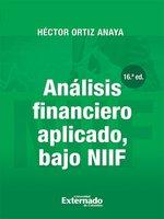 Análisis financiero aplicado, bajo NIIF (16a. Edición) - Héctor Ortiz Anaya