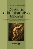 Derecho administrativo laboral - Jorge Iván Rincón