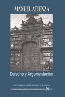 Derecho y Argumentación - Manuel Atienza