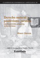 Derecho natural y positivismo juridico - Horst Dreier