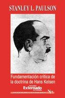 Fundamentación critica de la doctrina de Hans Kelsen - Paulson Stanley