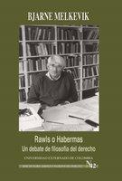 Rawls o Habermas: un debate de filosofía del derecho - Melkevik Bjarne
