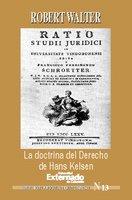 La doctrina del derecho de Hans Kelsen - Walter Robert
